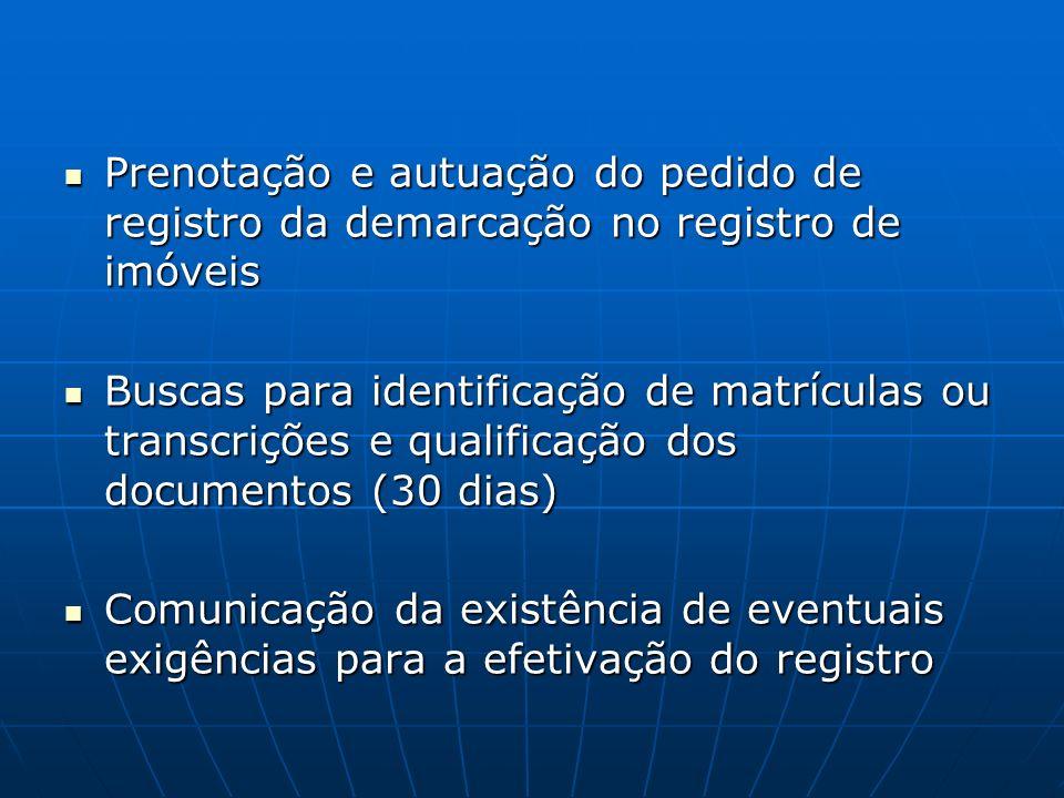 Prenotação e autuação do pedido de registro da demarcação no registro de imóveis Prenotação e autuação do pedido de registro da demarcação no registro