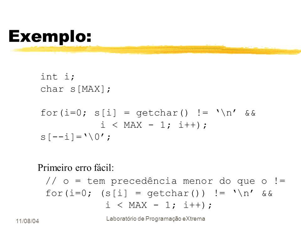 11/08/04 Laboratório de Programação eXtrema Testes de estresse Exemplos de erros que podem ser encontrados: char *p; p = (char *) malloc (x * y * z); Conversão entre tipos diferentes: Ariane 5 conversão de double de 64 bits em int de 16 bits => BOOM
