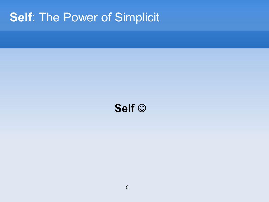 27 Self: The Power of Simplicity Dúvidas?