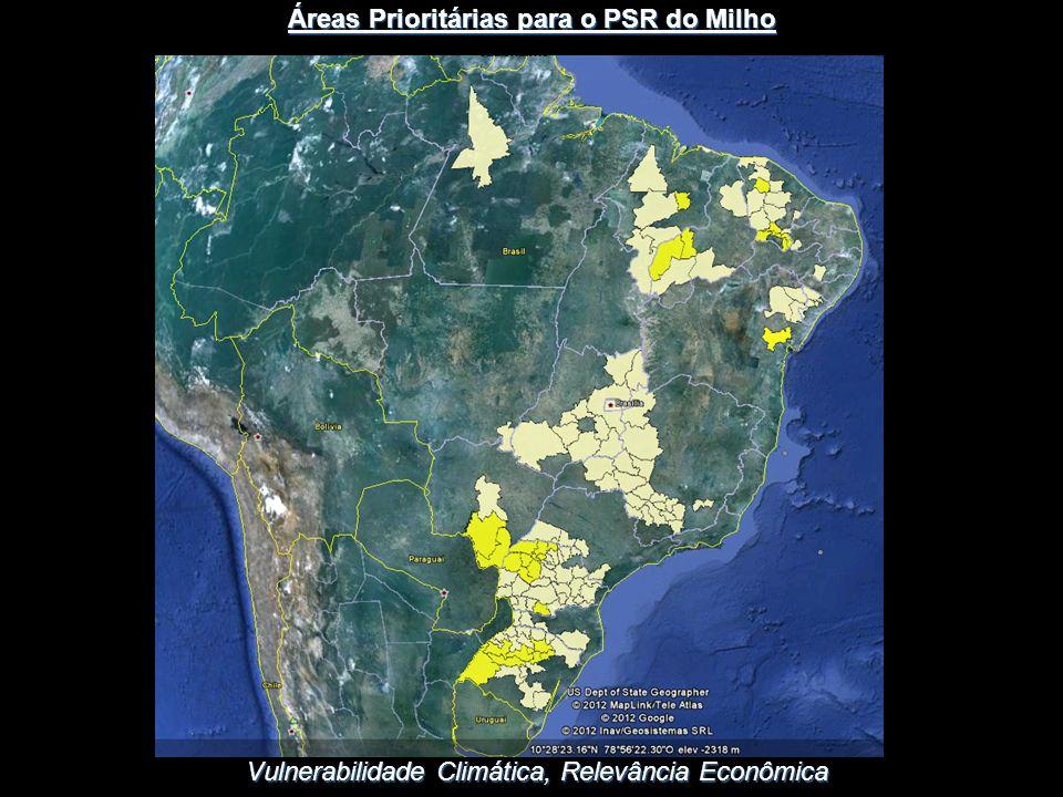 Vulnerabilidade Climática, Relevância Econômica Áreas Prioritárias para o PSR do Milho
