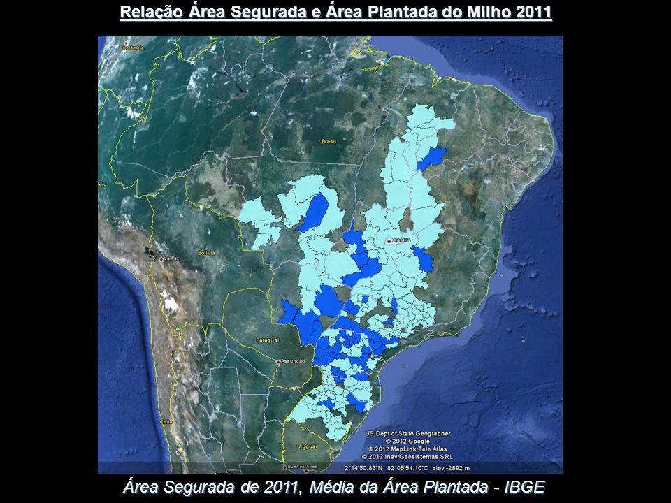 Área Segurada de 2011, Média da Área Plantada - IBGE Relação Área Segurada e Área Plantada do Milho 2011