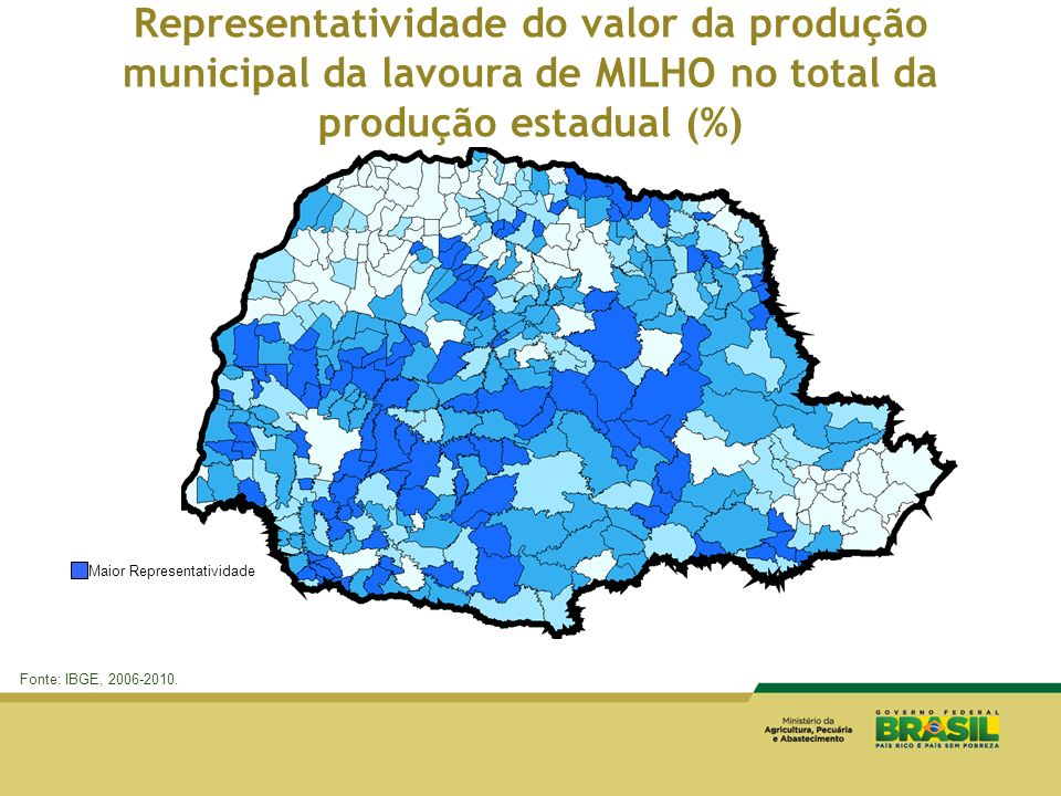 Fonte: IBGE, 2006-2010. Representatividade do valor da produção municipal da lavoura de MILHO no total da produção estadual (%) Maior Representativida