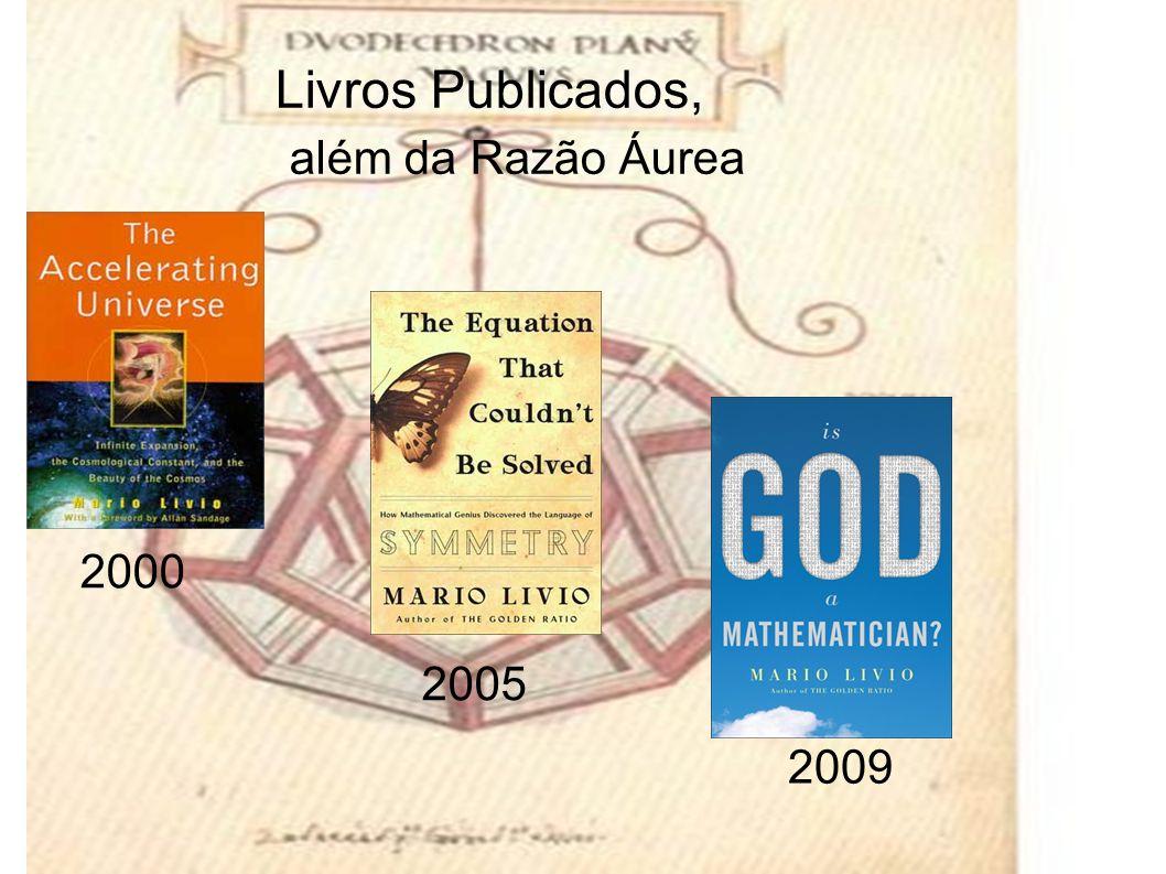 Livros Publicados, além da Razão Áurea 2000 2009 2005