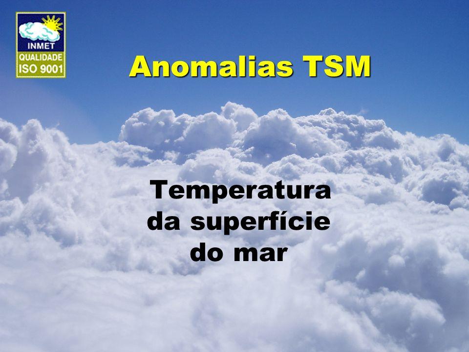 Anomalias TSM Temperatura da superfície do mar