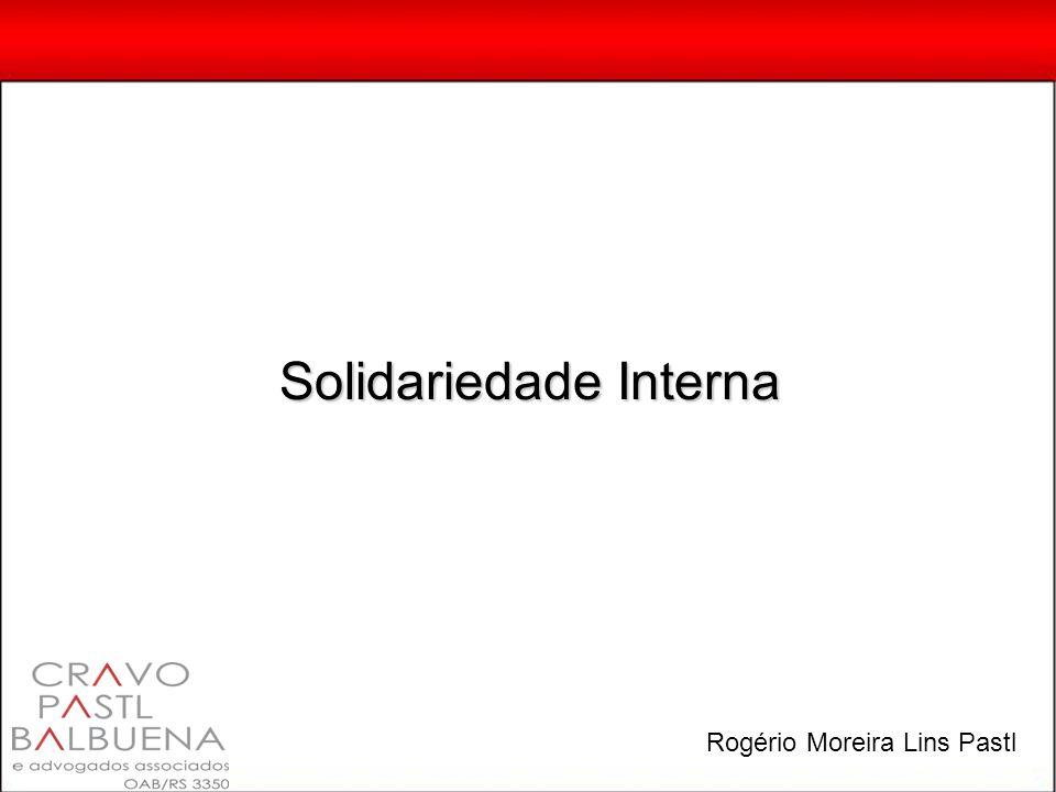 Solidariedade Interna Rogério Moreira Lins Pastl