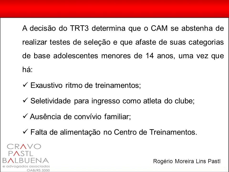A decisão do TRT3 determina que o CAM se abstenha de realizar testes de seleção e que afaste de suas categorias de base adolescentes menores de 14 ano