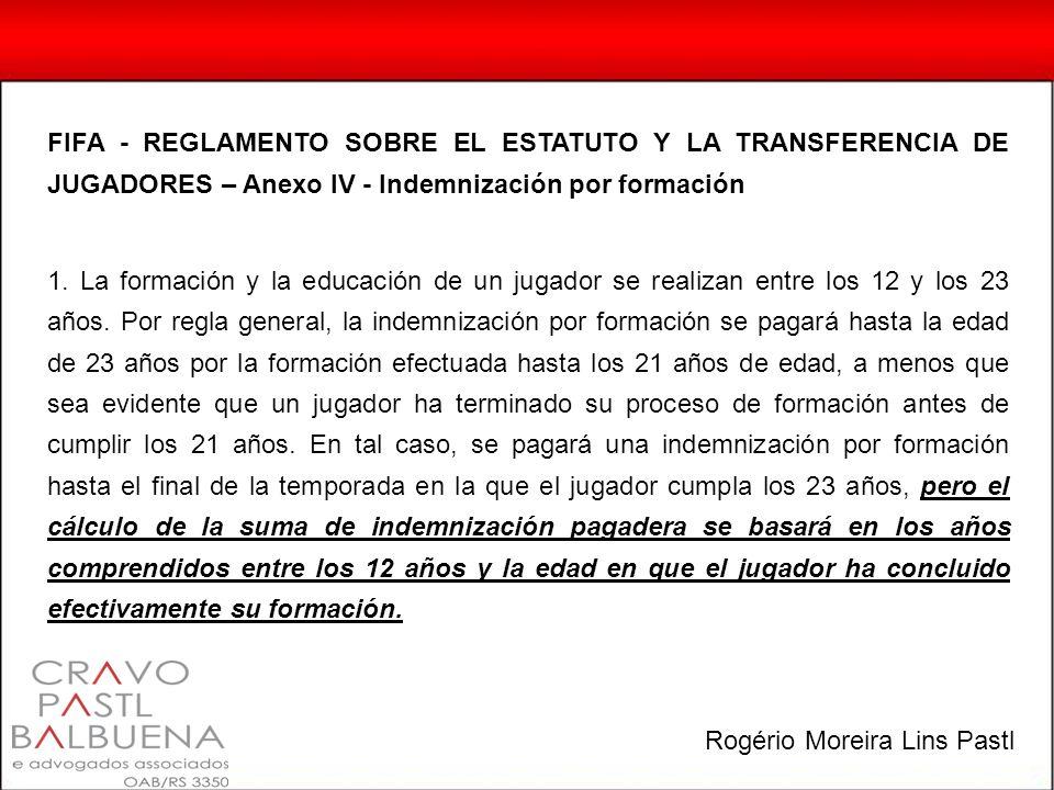 FIFA - REGLAMENTO SOBRE EL ESTATUTO Y LA TRANSFERENCIA DE JUGADORES – Anexo IV - Indemnización por formación 1.