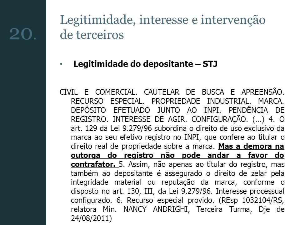 Legitimidade, interesse e intervenção de terceiros Legitimidade do depositante – STJ CIVIL E COMERCIAL. CAUTELAR DE BUSCA E APREENSÃO. RECURSO ESPECIA