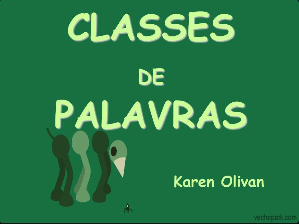 CLASSESDEPALAVRAS Karen Olivan