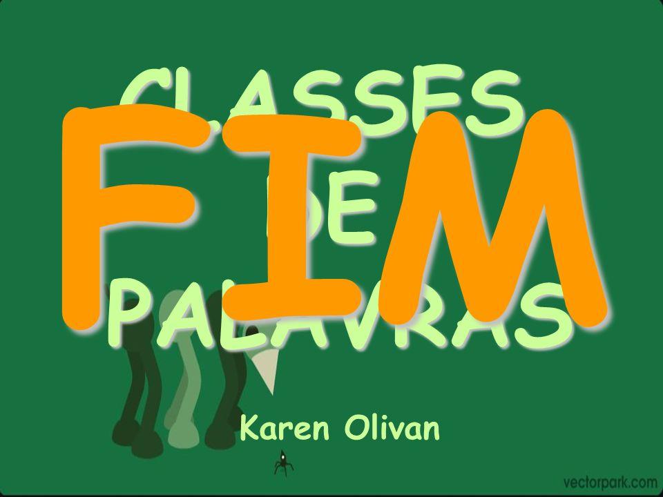 CLASSESDEPALAVRAS Karen Olivan FIM