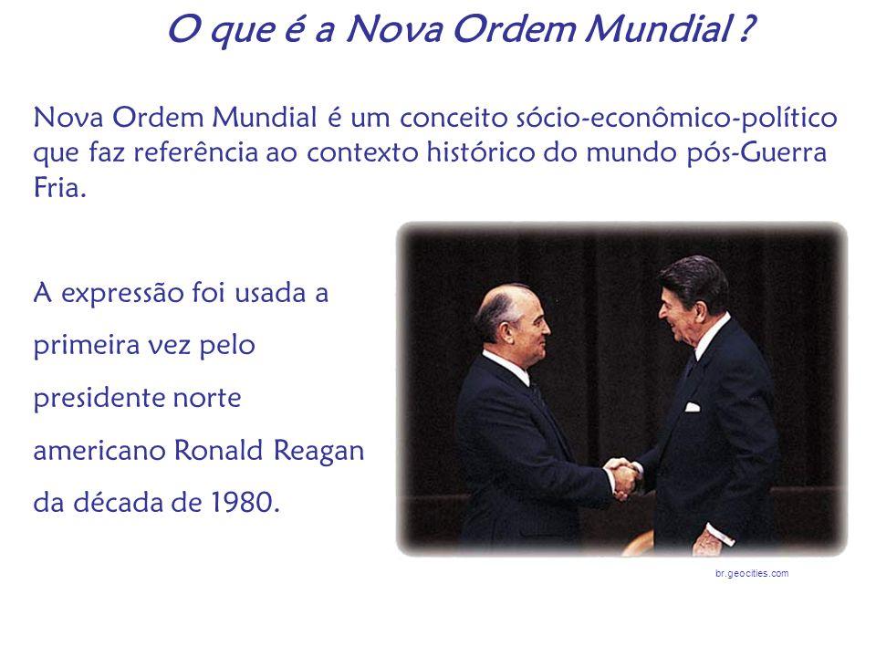 O que é a Nova Ordem Mundial ? Nova Ordem Mundial é um conceito sócio-econômico-político que faz referência ao contexto histórico do mundo pós-Guerra