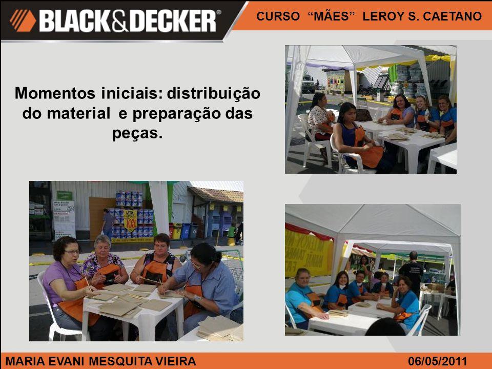MARIA EVANI MESQUITA VIEIRA06/05/2011 CURSO MÃES LEROY S.