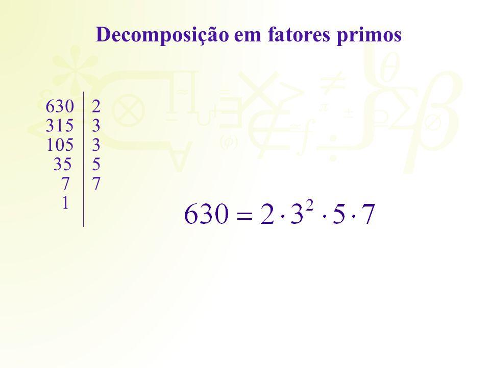 Decomposição em fatores primos 6302 3153 1053 355 77 1
