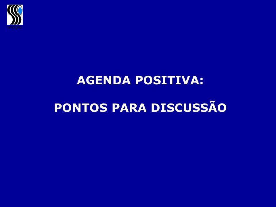 sindigás AGENDA POSITIVA: PONTOS PARA DISCUSSÃO