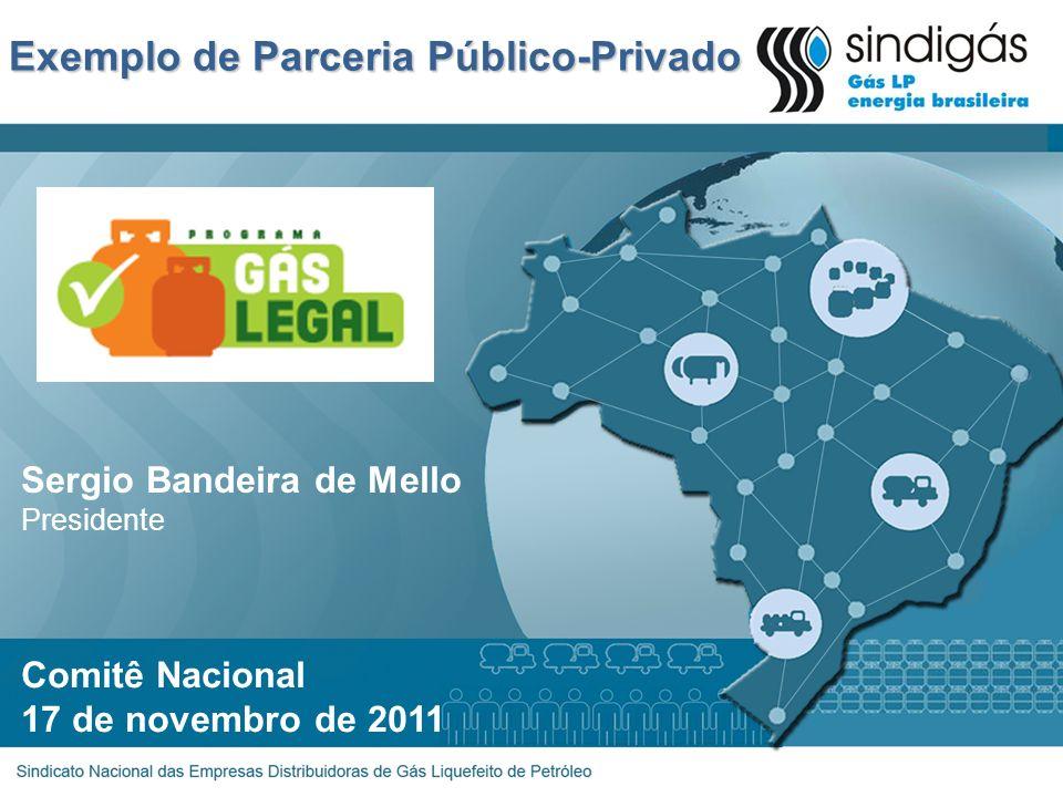 Exemplo de Parceria Público-Privado Comitê Nacional 17 de novembro de 2011 Sergio Bandeira de Mello Presidente