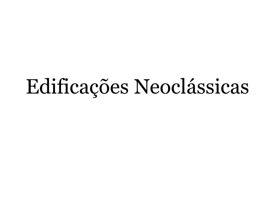 Edificações Neoclássicas