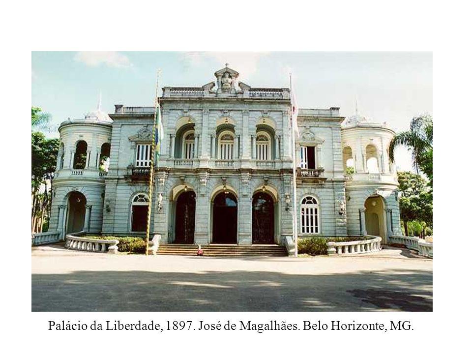 Palácio da Liberdade, 1897. José de Magalhães. Belo Horizonte, MG.