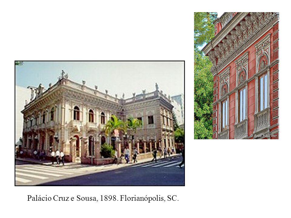 Palácio Cruz e Sousa, 1898. Florianópolis, SC.