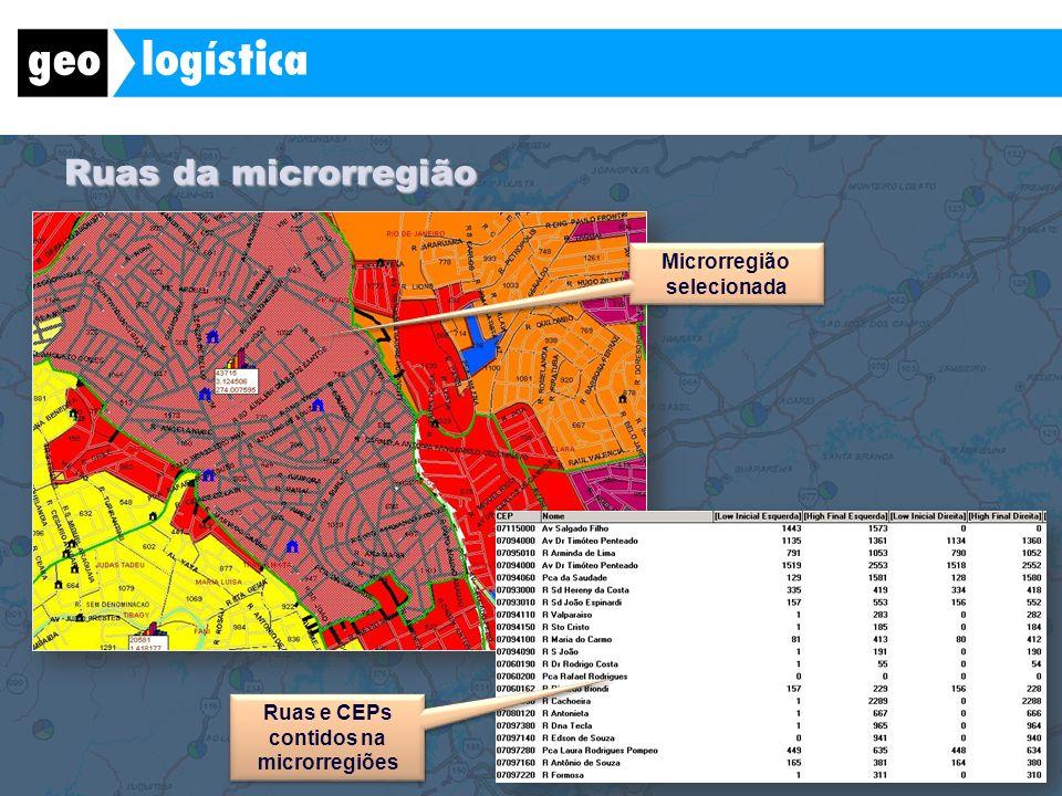 Ruas da microrregião Microrregião selecionada Ruas e CEPs contidos na microrregiões