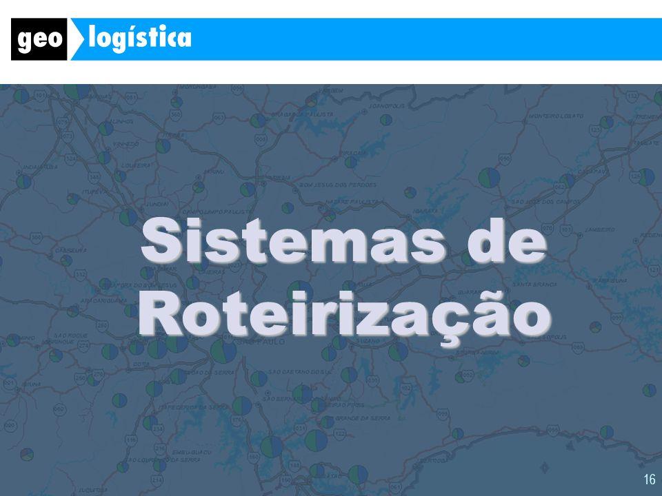 16 Sistemas de Roteirização