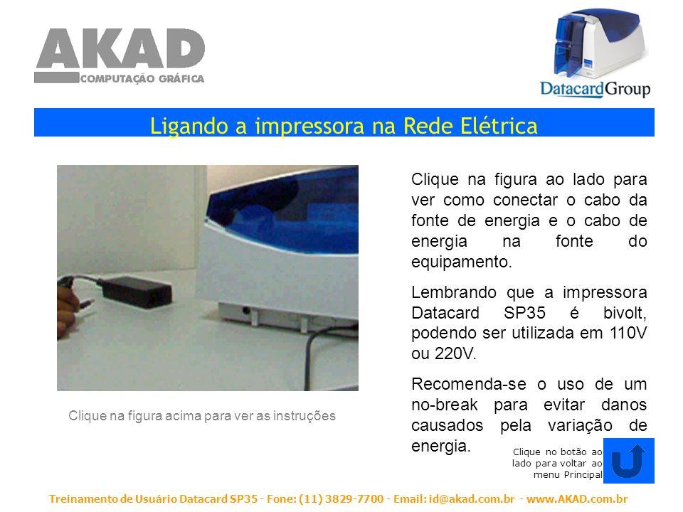 Treinamento de Usuário Datacard SP35 - Fone: (11) 3829-7700 - Email: id@akad.com.br - www.AKAD.com.br Colocando a Fita de Impressão (Ribbon) na Impressora Clique na figura ao lado para ver como colocar a fita de impressão (ribbon) na impressora Note que um dos lados do ribbon possui um disco branco (sensor do ribbon).