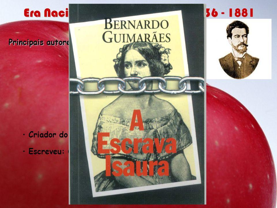Principais autores e obras: Bernardo Guimarães Bernardo Guimarães Criador do romance regionalista. Escreveu: O seminarista (final trágico) A escrava I