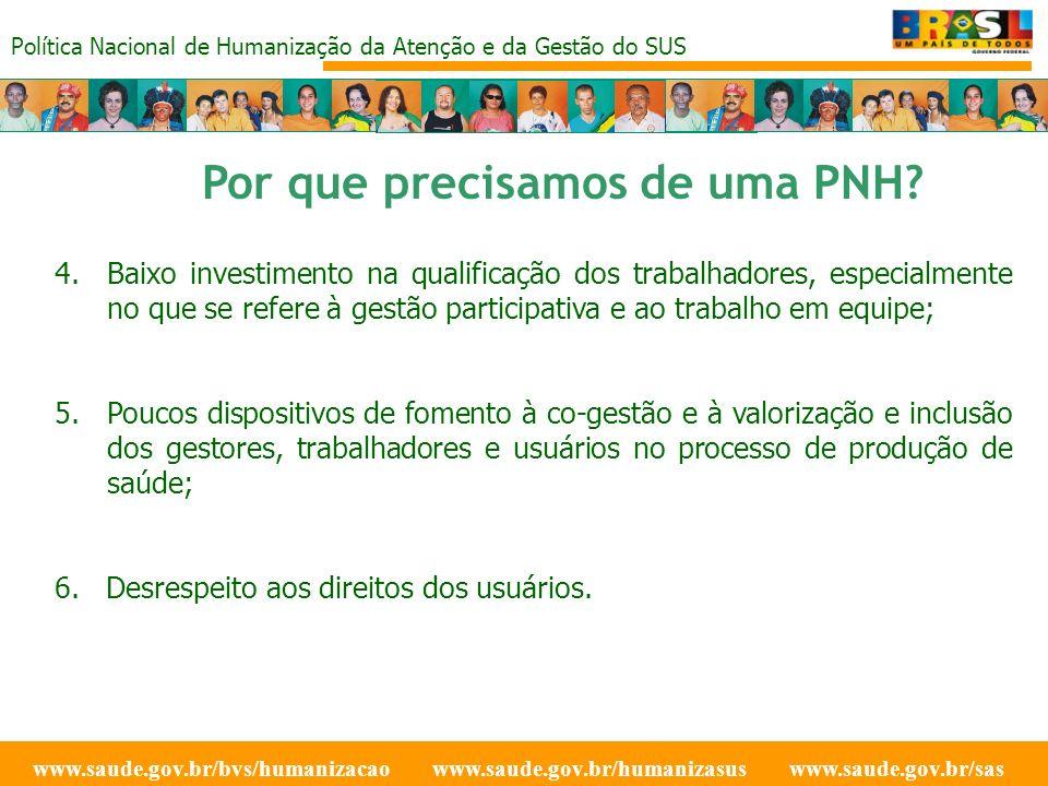 Política Nacional de Humanização da Atenção e da Gestão do SUS O que é o HumanizaSus.