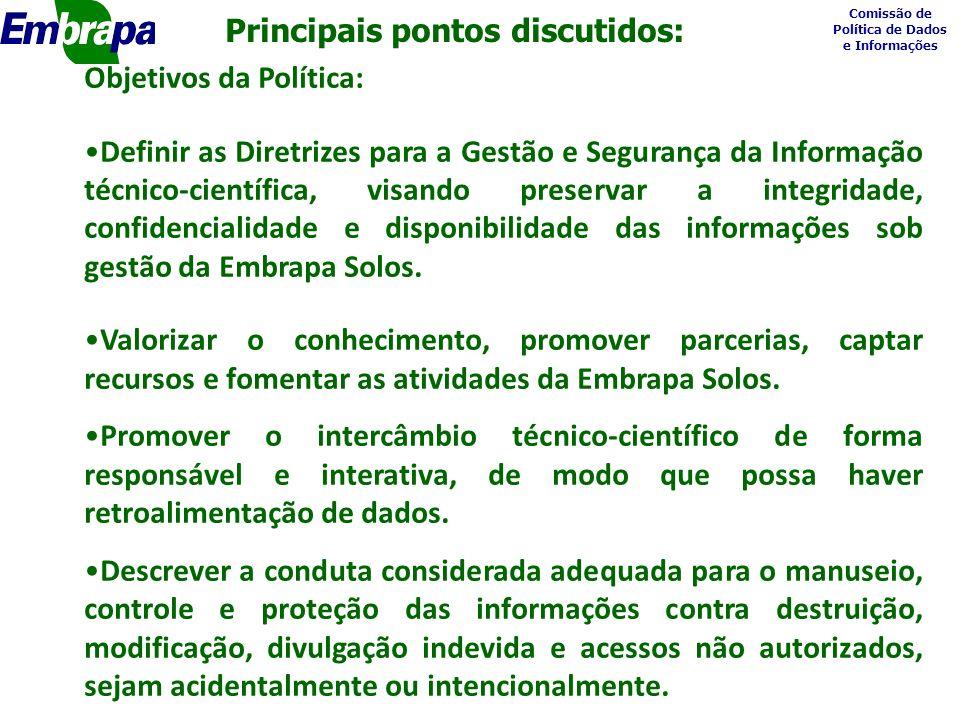Comissão de Política de Dados e Informações o Contribuições adicionais Melhoria na busca por publicações no site da Embrapa Solos assim como o resgate de publicações no geoportal digital.