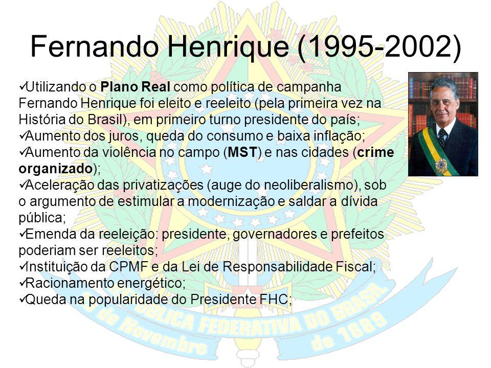 Itamar Franco (1992-1994) Recessão e aumento da inflação; Corrupção no Orçamento da União (Os Anões do Orçamento – João Alves): Uma CPI cassou o manda