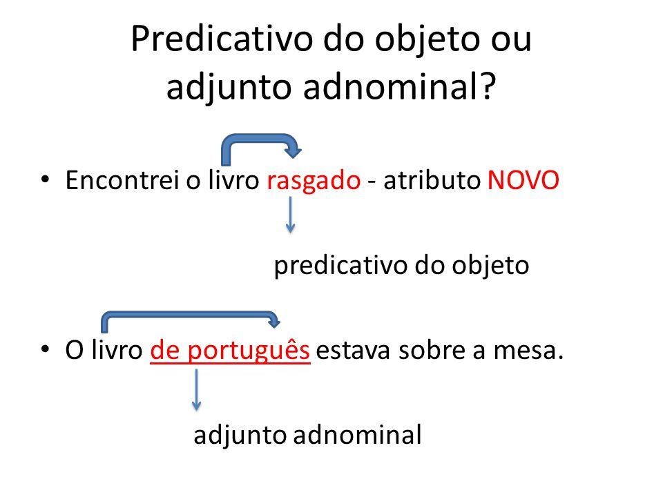 Predicativo do objeto ou adjunto adnominal.