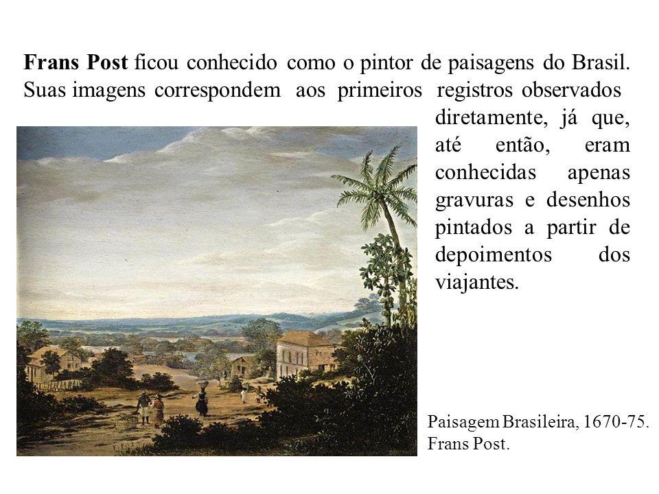 Paisagem Brasileira, 1670-75.Frans Post.