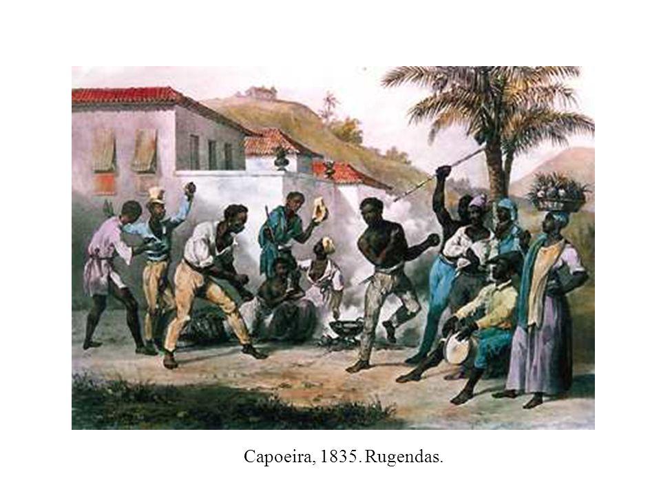 Capoeira, 1835. Rugendas.