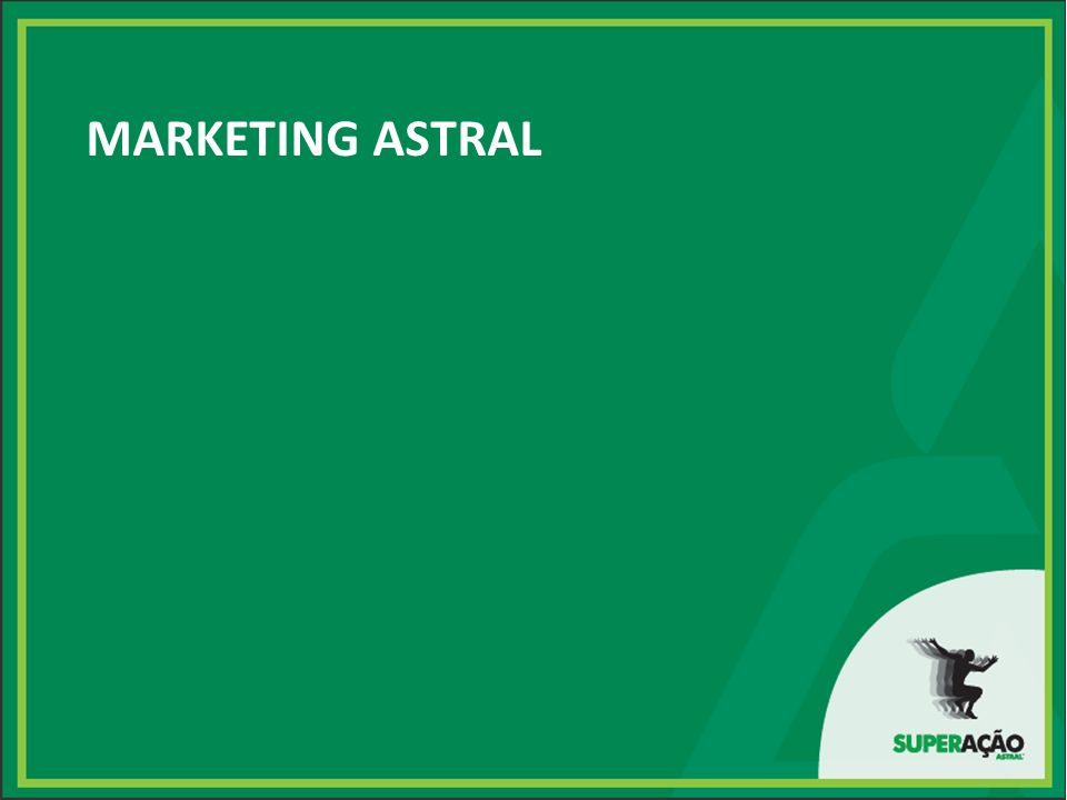 MARKETING ASTRAL