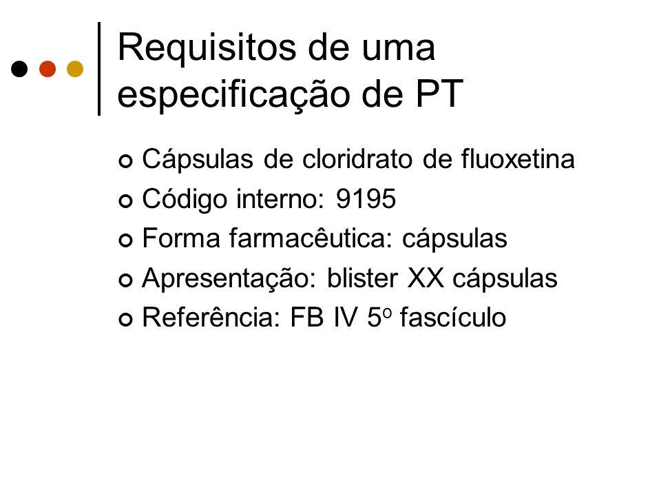Cápsulas de cloridrato de fluoxetina Código interno: 9195 Forma farmacêutica: cápsulas Apresentação: blister XX cápsulas Referência: FB IV 5 o fascícu