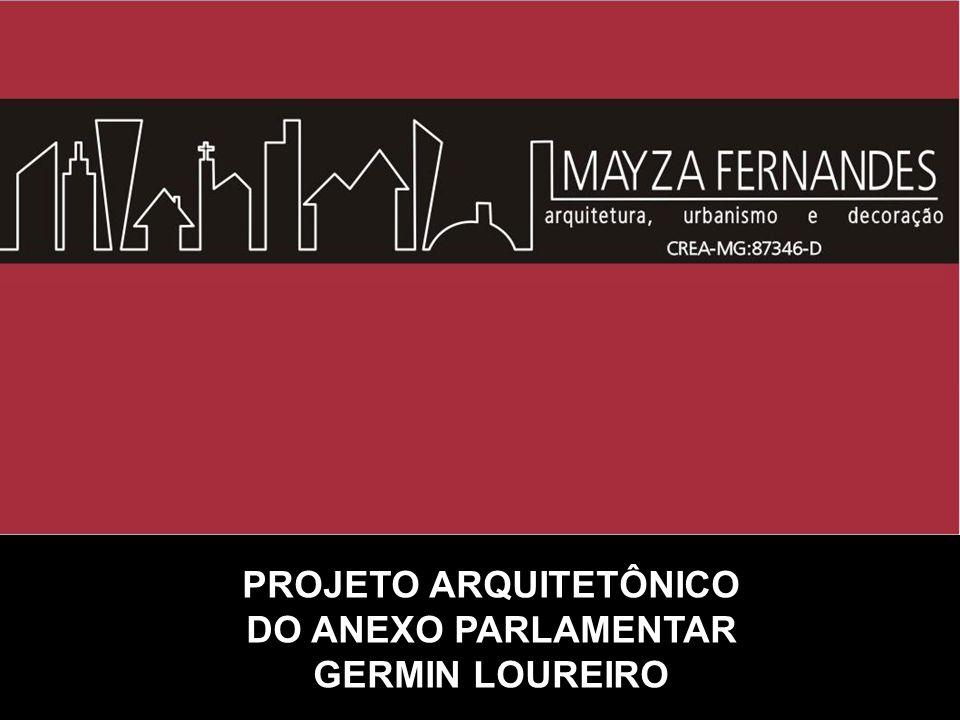 PROJETO ARQUITETÔNICO DO ANEXO PARLAMENTAR GERMIN LOUREIRO