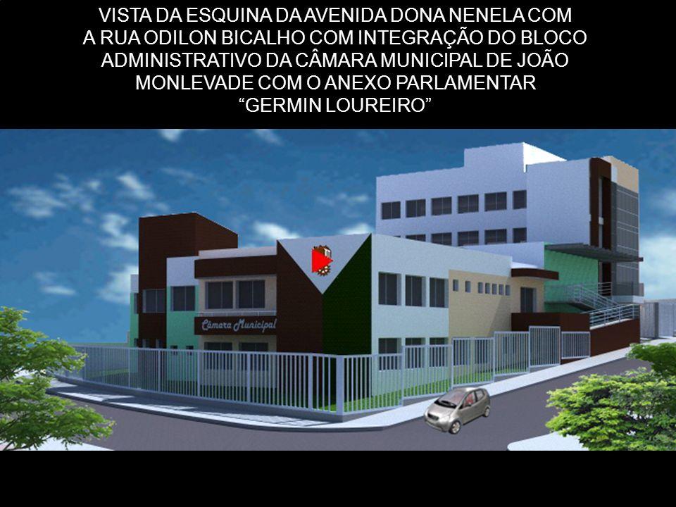 VISTA DA ESQUINA DA AVENIDA DONA NENELA COM A RUA ODILON BICALHO COM INTEGRAÇÃO DO BLOCO ADMINISTRATIVO DA CÂMARA MUNICIPAL DE JOÃO MONLEVADE COM O ANEXO PARLAMENTAR GERMIN LOUREIRO