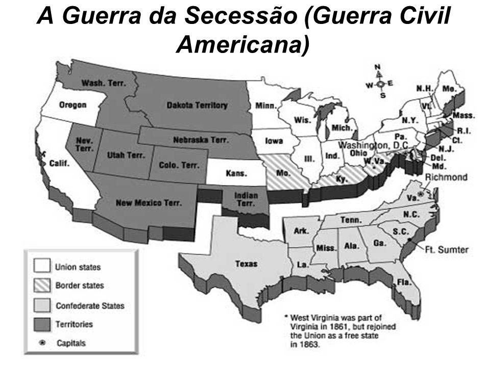 A Guerra da Secessão (Guerra Civil Americana)