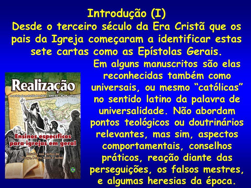Introdução (II) Já estudamos as seis primeiras (Tiago, 1/2Pedro, 1/2/3João) e agora estamos fechando com a última delas: a Carta de Judas.