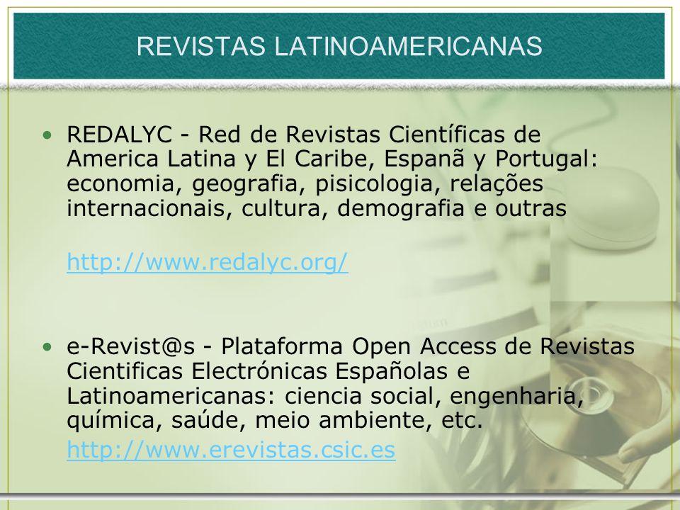REVISTAS LATINOAMERICANAS REDALYC - Red de Revistas Científicas de America Latina y El Caribe, Espanã y Portugal: economia, geografia, pisicologia, re