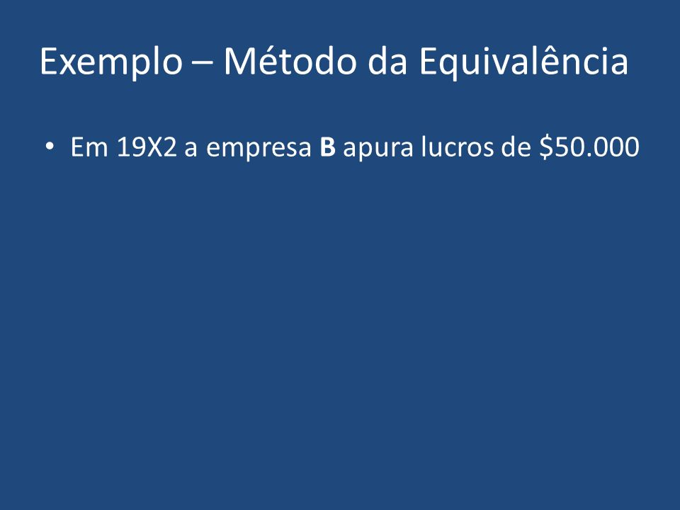 Empresa B PL 150.000 Empresa Investidora Investim.