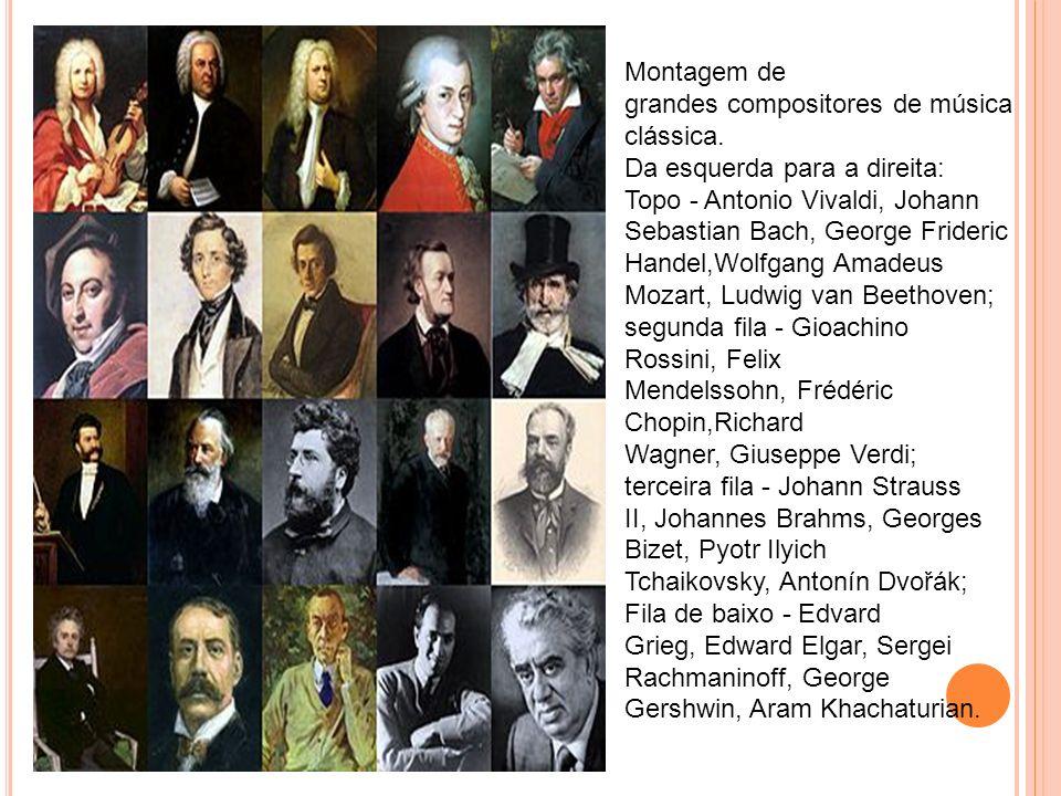 Montagem de grandes compositores de música clássica. Da esquerda para a direita: Topo - Antonio Vivaldi, Johann Sebastian Bach, George Frideric Handel