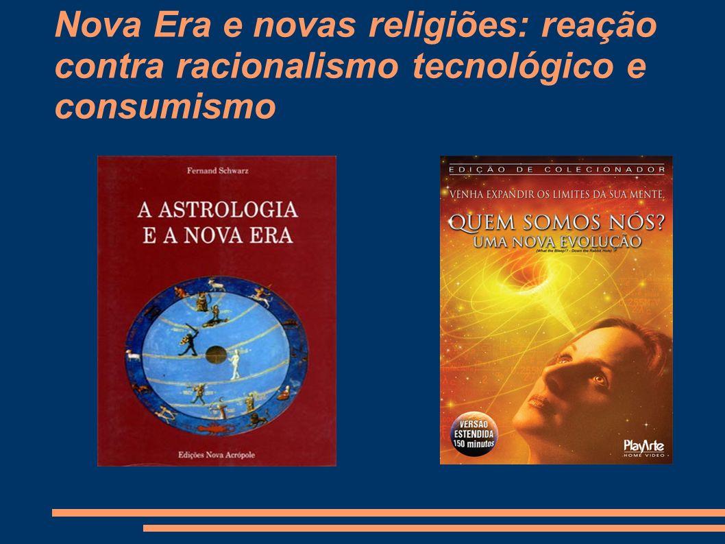 Nova Era e novas religiões: reação contra racionalismo tecnológico e consumismo
