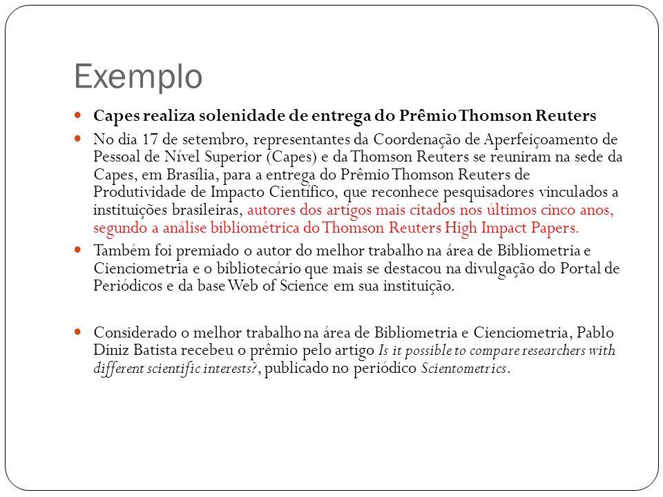 Exemplo Capes realiza solenidade de entrega do Prêmio Thomson Reuters No dia 17 de setembro, representantes da Coordenação de Aperfeiçoamento de Pesso