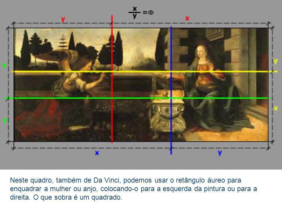 Neste quadro, também de Da Vinci, podemos usar o retângulo áureo para enquadrar a mulher ou anjo, colocando-o para a esquerda da pintura ou para a dir