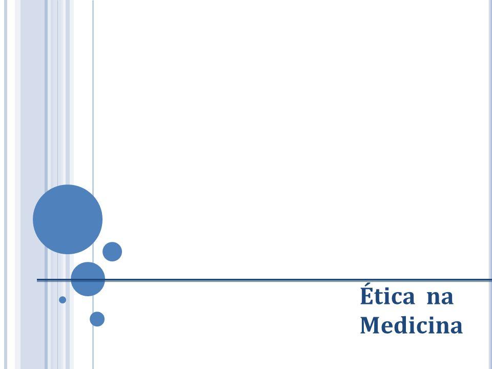 Ética na Medicina