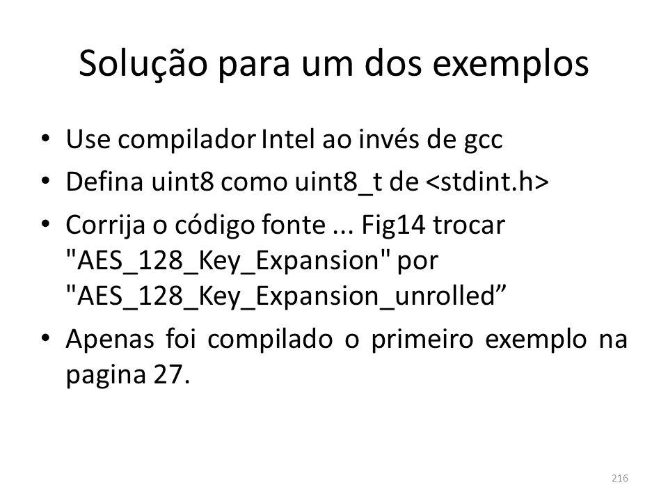 Solução para um dos exemplos Use compilador Intel ao invés de gcc Defina uint8 como uint8_t de Corrija o código fonte... Fig14 trocar