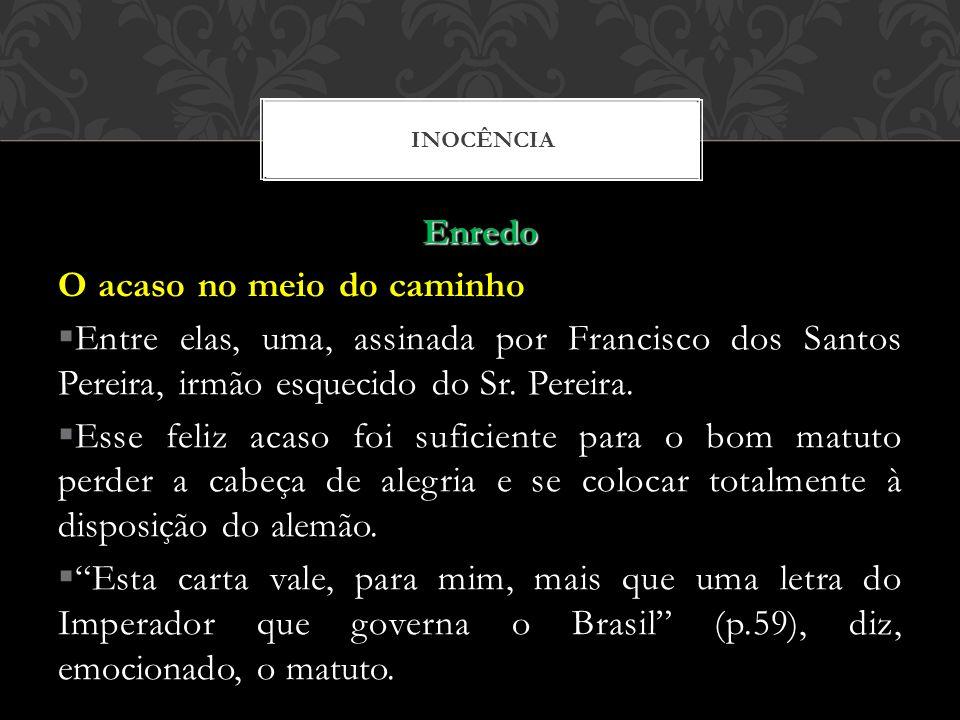 Enredo O acaso no meio do caminho Entre elas, uma, assinada por Francisco dos Santos Pereira, irmão esquecido do Sr. Pereira. Esse feliz acaso foi suf