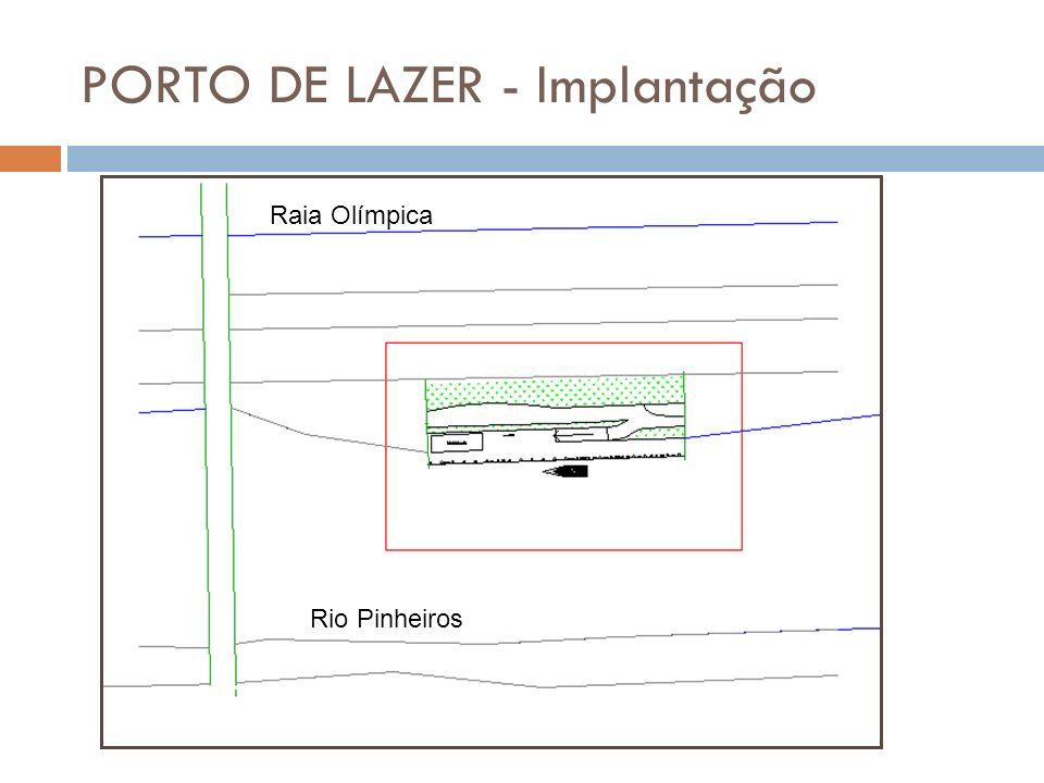 PORTO DE LAZER - Implantação Rio Pinheiros Raia Olímpica