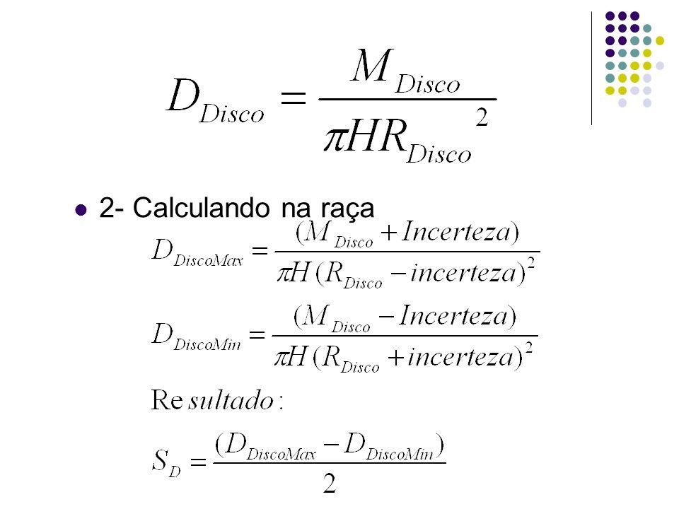 2- Calculando na raça