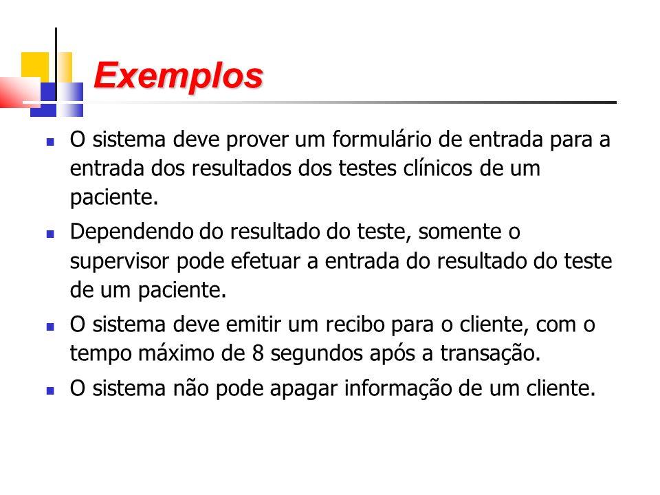 O sistema deve prover um formulário de entrada para a entrada dos resultados dos testes clínicos de um paciente.